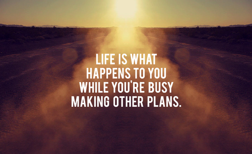 L Fe Happens life-is-what-happens �...