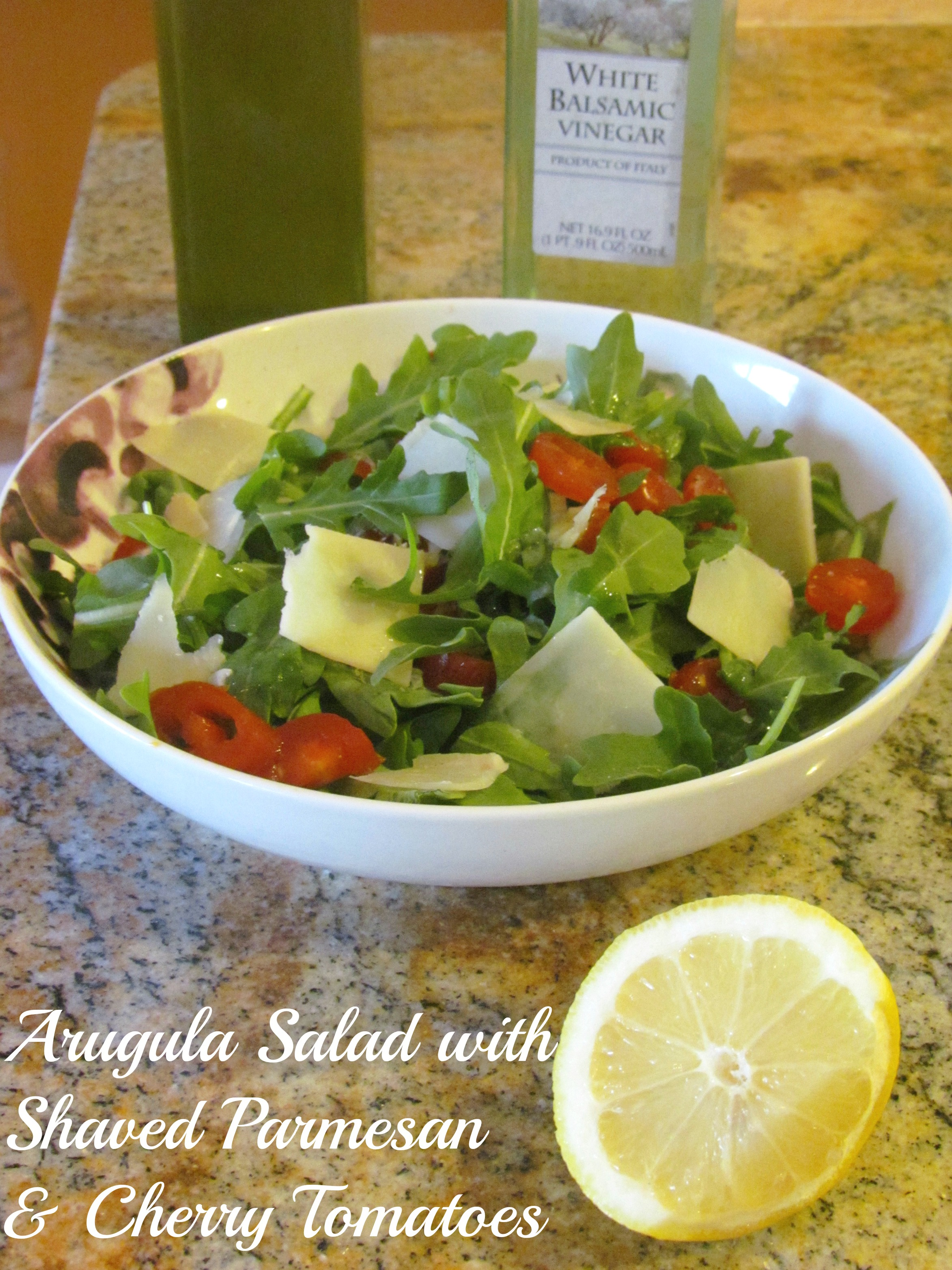 Arugula Salad with Shaved Parmesan & Cherry Tomatoes